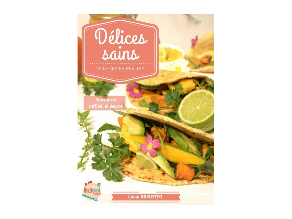 Recettes de plats sains et gourmands healthyfoodcreation - Recette saine et equilibree ...